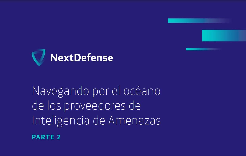 Navegando-oceano-proveedores-inteligencia-amenazas-P2-ES